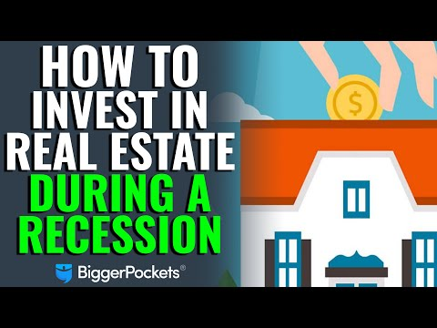 How To Invest In Real Estate During A Recession