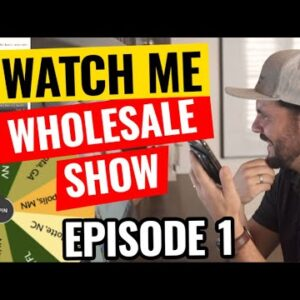 Watch Me Wholesale Show – Episode 1: Riverside CA
