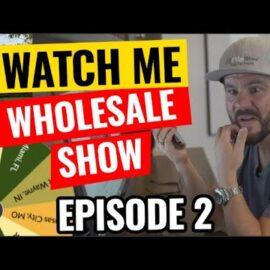 Watch Me Wholesale Show – Episode 2: Charlotte NC