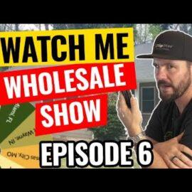 Watch Me Wholesale Show – Episode 5: Atlanta, GA