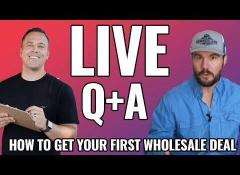 How To Get Your First Real Estate Wholesale Deal – Live Q & A