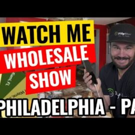 Watch Me Wholesale Show – Episode 12: Philadelphia, PA