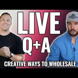 Creative Ways to Wholesale Real Estate – Live Q+A with Jerry Norton and Cody Hofhine
