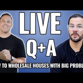 How to wholesale houses with big problems – LIVE Q & A