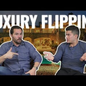 How to Get Started Flipping Luxury Homes – With Ryan Pineda