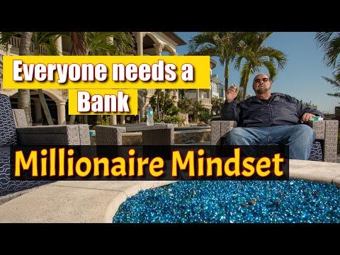 Everyone needs a Bank   Millionaire Mindset