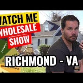 Watch Me Wholesale Show – Episode 25: Richmond, VA