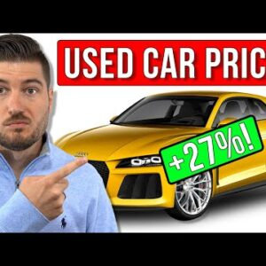 Why Used Car Prices Are EXPLODING!